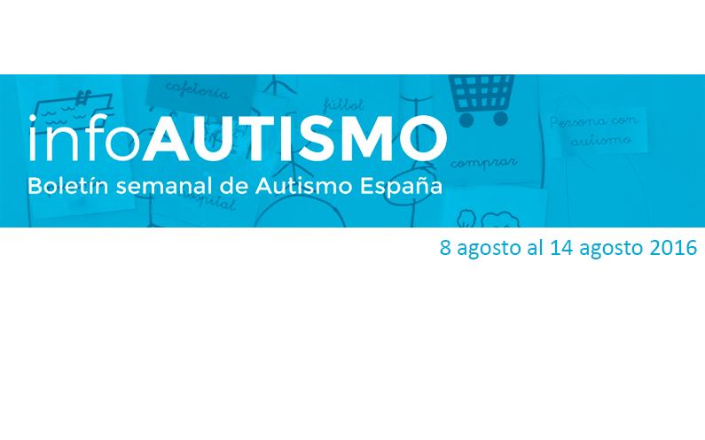 Boletín de la Confederación Autismo España – 8/8/16 al 14/8/16