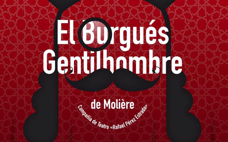 """Teatro – """"El Burgés Gentilhombre"""""""
