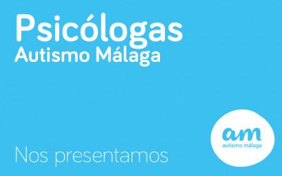 Psicólogas Autismo Málaga – Presentación